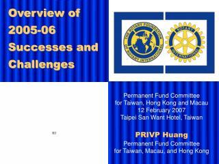 Permanent Fund Committee for Taiwan, Hong Kong and Macau 12 February 2007