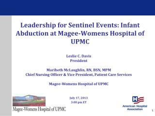 Leadership for Sentinel Events: Infant Abduction at Magee-Womens Hospital of UPMC