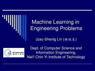 Machine Learning in  Engineering Problems