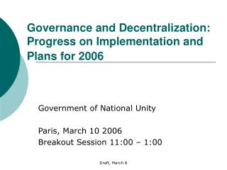 Governance and Decentralization: Progress on Implementation and Plans for 2006