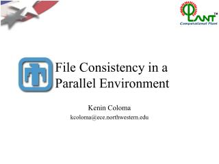 File Consistency in a Parallel Environment