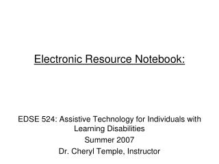 Electronic Resource Notebook: