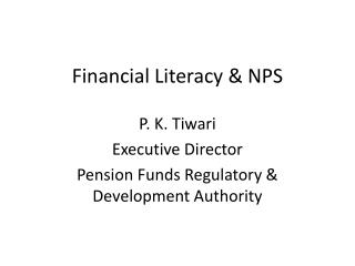 Financial Literacy & NPS
