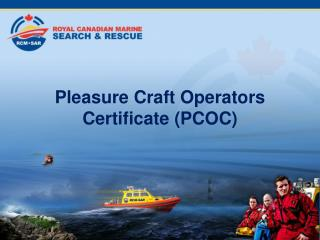 Pleasure Craft Operators Certificate (PCOC)