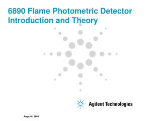 6890 Flame Photometric Detector Introduction and Theory