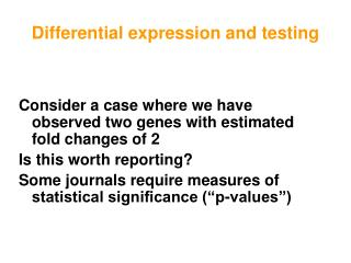 Differential expression and testing