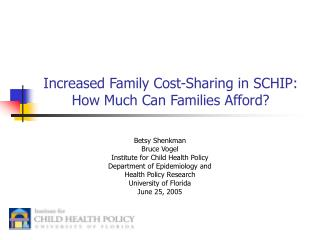 Increased Family Cost-Sharing in SCHIP: How Much Can Families Afford?