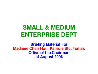 SMALL & MEDIUM ENTERPRISE DEPT