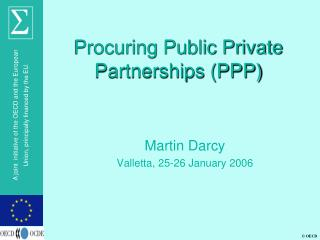 Procuring Public Private Partnerships (PPP)