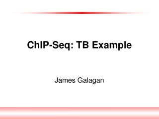 ChIP-Seq: TB Example