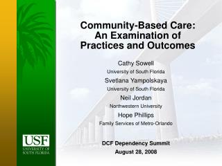 Community-Based Care: An Examination of Practices and Outcomes