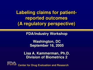 Labeling claims for patient-reported outcomes (A regulatory perspective)