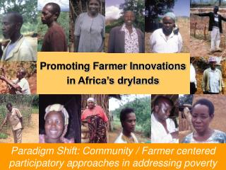 Promoting Farmer Innovations  in Africa's drylands