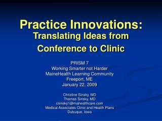Practice Innovations: Translating Ideas from Conference to Clinic