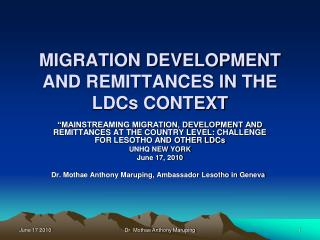MIGRATION DEVELOPMENT AND REMITTANCES IN THE LDCs CONTEXT