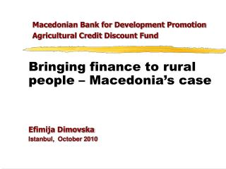 Bringing finance to rural people – Macedonia's case