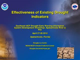 Effectiveness of Existing Drought Indicators