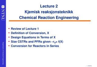 Lecture 2 Kjemisk reaksjonsteknikk Chemical Reaction Engineering