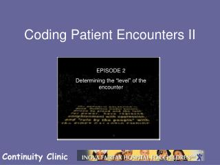 Coding Patient Encounters II
