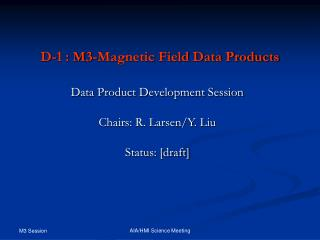 D-1 : M3-Magnetic Field Data Products