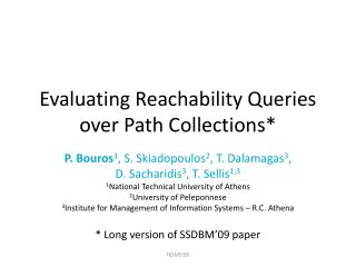 Evaluating Reachability Queries over Path Collections*