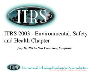 ITRS 2003 - Environmental, Safety and Health Chapter