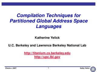 Compilation Techniques for Partitioned Global Address Space Languages