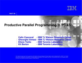 Productive Parallel Programming in PGAS