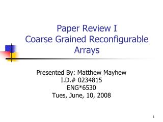 Paper Review I Coarse Grained Reconfigurable Arrays