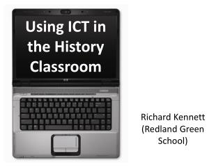 Using ICT in the History Classroom