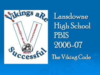 Lansdowne High School  PBIS  2006-07