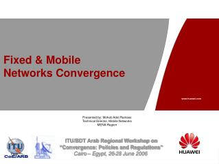 Fixed & Mobile  Networks Convergence