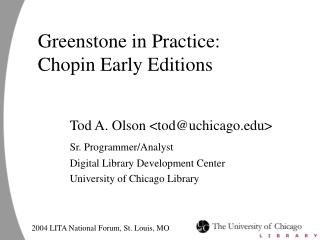 Greenstone in Practice: Chopin Early Editions