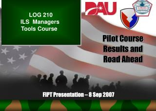 Pilot Course Results and Road Ahead