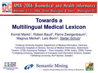 Towards a Multilingual Medical Lexicon