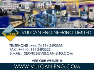 VULCAN ENGINEERING LIMITED