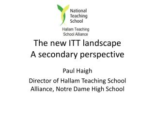 The new ITT landscape A secondary perspective