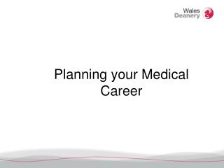 Planning your Medical Career