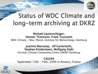 Status of WDC Climate and  long-term archiving at DKRZ