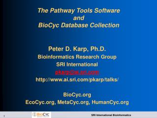The Pathway Tools Software  and  BioCyc Database Collection