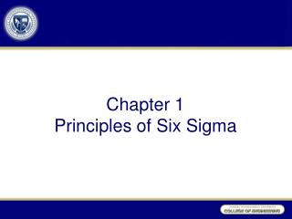 Chapter 1 Principles of Six Sigma
