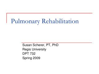 Pulmonary Rehabilitation