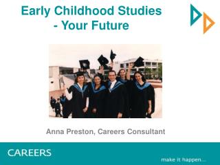 Early Childhood Studies - Your Future