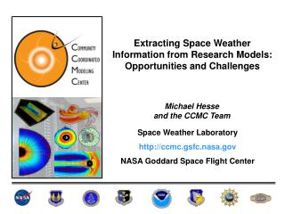 Extracting Space Weather Information from Research Models: Opportunities and Challenges