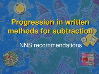 Progression in written methods for subtraction