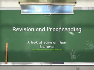 Revision and Proofreading