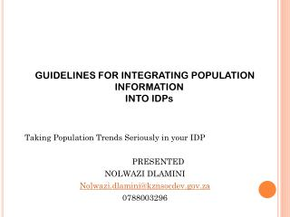 GUIDELINES FOR INTEGRATING POPULATION INFORMATION  INTO IDPs