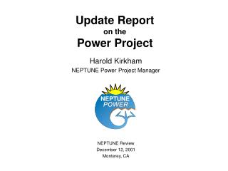 Update Report on the Power Project