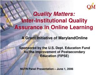 Quality Matters:  Inter-Institutional Quality Assurance in Online Learning