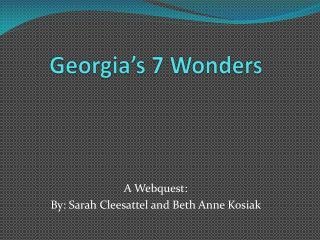 Georgia's 7 Wonders
